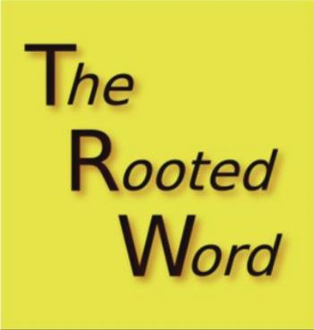 The Rooted Word